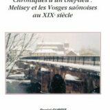 Le village renouvelé – Chroniques d'un chef-lieu : Melisey et les Vosges Saônoises au XIXe siècle