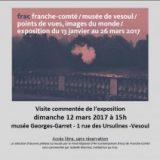 Musée Georges-Garret de Vesoul, jusqu'au 26 mars : expo «Points de vue, images du monde»