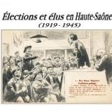 Le 17 novembre 2016, est paru le livre : Élections & élus en Haute-Saône (1919-1945)