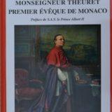 Samedi 7 juillet 2018, conférence de Roland Belin sur « Monseigneur Theuret, de Vars (70) à Monaco»